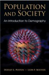 Population and Society: An Introduction to Demography - Dudley L. Poston Jr., Leon F. Bouvier