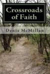 Crossroads of Faith - Peter Robinson, James Langton