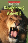 Dangerous Animals - Melvin A. Berger, Gilda Berger