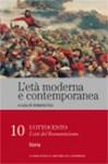 L'età moderna e contemporanea: l'Ottocento - L'età del romanticismo: Storia - vol. 10 - Umberto Eco