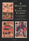 History of Playing Cards & a Bibliography of Cards & Gaming - Catherine Perry Hargrave