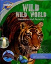 Wild Wild World: Questions and Answers (Discovery Kids) - Anita Ganeri, Clare Oliver, Denny Robson, Gerald Legg