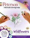 Peterson Field Guide Coloring Books: Wildflowers - Frances Tenenbaum, Roger Tory Peterson, Virginia Savage
