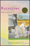 Recycling - Rebecca Stefoff