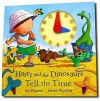 Harry And The Dinosaurs Tell The Time - Ian Whybrow