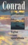 Tajfun i inne opowiadania - Joseph Conrad, Halina Najder i Aniela Zagórska