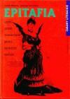 Epitafia czyli uroki roztaczane przez niektóre zwłoki - Joanna Szczęsna, Anna Bikont