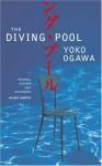The Diving Pool - Yōko Ogawa