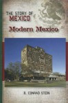 The Story of Mexico - R. Conrad Stein