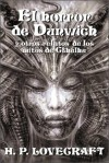 El horror de Dunwich y otros relatos de los mitos de Cthulhu - H.P. Lovecraft, Alberto Santos Castillo, José A. Álvaro Garrido