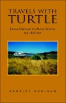 Travels with Turtle - harriet Denison