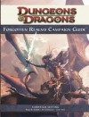 Forgotten Realms Campaign Guide: A 4th Edition D&D Supplement - Bruce R. Cordell, Ed Greenwood, Chris Sims