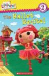 Lalaloopsy: The Ballet Recital - Jenne Simon