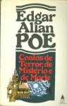 Contos de Terror, de Mistério e de Morte - Edgar Allan Poe, Oscar Mendes