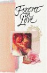 Forever in Love: Valentines - Thomas Nelson Publishers