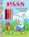 The Egg-Painting Party: PAAS - Veronica Wasserman, Artful Doodlers