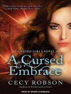 A Cursed Embrace: A Weird Girls Novel - Cecy Robson, Renee Chambliss