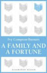 A Family and a Fortune - Ivy Compton-Burnett