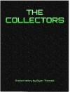 The Collectors - Ryan Thomas