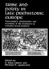Tribe and Polity in Late Prehistoric Europe - D. Blair Gibson