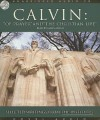 Of Prayer and the Christian Life: Selected Writings from the Institutes - John Calvin, James Adams