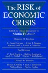 The Risk of Economic Crisis - Martin Feldstein