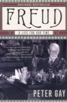 Freud: A Life for Our Time - Peter Gay
