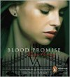 Blood Promise - Richelle Mead, Emily Shaffer