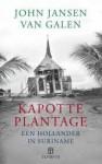 Kapotte plantage - John Jansen van Galen