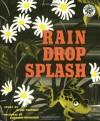 Rain Drop Splash - Alvin Tresselt, Leonard Weisgard