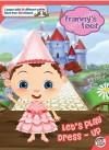 Let's Play Dress-Up! (Franny's Feet) - Siobhan Ciminera, DECODE Entertainment Inc.