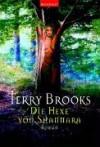 Die Hexe Von Shannara - Terry Brooks