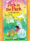 Ark in the Park (Redfeather Book) - Wendy Orr, Kerry Millard