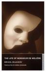 The Life of Monsieur de Moliere - Mikhail Bulgakov, Mirra Ginsburg