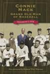Connie Mack: Grand Old Man of Baseball (Kent State Uni: Writing Sports Series) - Frederick G. Lieb, Richard Peterson