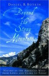 Beyond the Stony Mountains: Nature in the American West from Lewis and Clark to Today - Daniel B. Botkin
