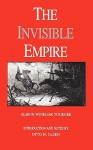 The Invisible Empire - Albion Winegar Tourgée