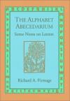 Alphabet Abecedarium - Richard A. Firmage