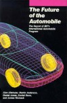 The Future of the Automobile: The Report of Mit's International Automobile Program - Martin Anderson, Daniel T. Jones