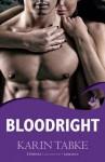 Bloodright - Karin Tabke