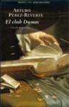 El club Dumas. La sombra de Richelieu - Arturo Pérez-Reverte