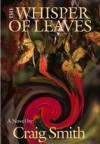 The Whisper of Leaves - Craig Smith