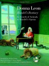 Handel's Bestiary: In Search of Animals in Handel's Operas - Donna Leon, Michael Sowa, Il Complesso Barocco, Alan Curtis, Georg Friedrich Händel, George Frederic Handel