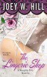Naughty Bits, Part I: The Lingerie Shop - Joey W. Hill