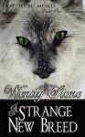 A Strange New Breed - Wendy Stone