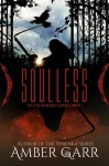 Soulless - Amber Garr
