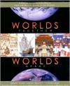 Worlds Together, Worlds Apart: A History of the Modern World (1300 to the Present) - Robert L. Tignor, Jeremy Adelman, Stephen Aron