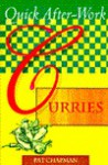 Quick After-Work Curries - Pat Chapman