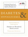 Diabetes and Hypoglycemia: Topical and Important Articles from the American Diabetes Association Scholarly Journals - American Diabetes Association