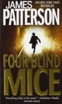Four Blind Mice (Alex Cross #8) - James Patterson